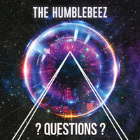 The Humblebeez - Questions