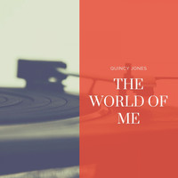 Quincy Jones - The World of Me