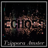 Tzippora Amster - Echoes