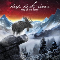 Deep Dark River - King of the Forest