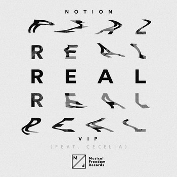 NotioN - Real (feat. Cecelia) (VIP Mix)