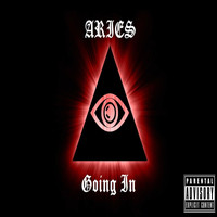 Aries - Going In (Explicit)