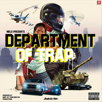 Melo - Department of Trap (Explicit)