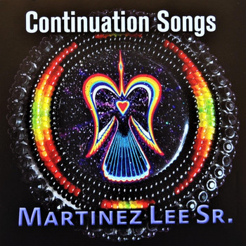 Martinez Lee Sr. - Continuation Songs