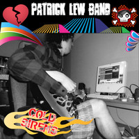 Patrick Lew Band - Cold Sirens (Explicit)