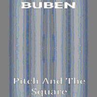 Buben - Pitch and the Square