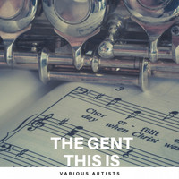 Various Artists - The Gent this is