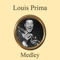 Louis Prima - Medley: Just a Gigolo / Ain't Got Nobody