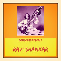 Ravi Shankar - Improvisations