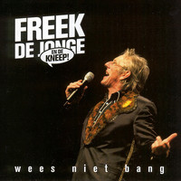 Freek de Jonge & De Kneep - Wees niet bang