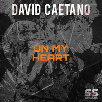David Caetano - On My Heart