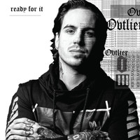 Ovtlier - ...ready for It? (Explicit)