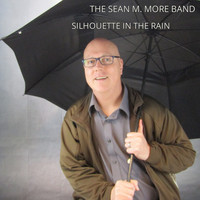 The Sean M. More Band - Silhouette In The Rain (Instrumental)