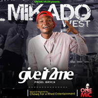 Mikado - Give It To Me