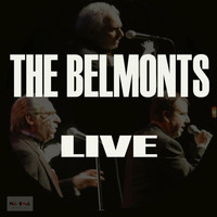 The Belmonts - The Belmonts Live