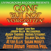 Various Artists - Gone but Not Forgotten