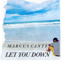 Marcus Canty - Let You Down
