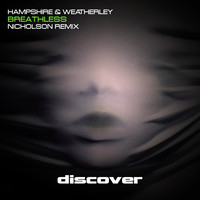 Hampshire and Weatherley - Breathless (Nicholson Remix)