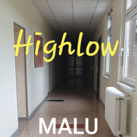 Malu - Highlow