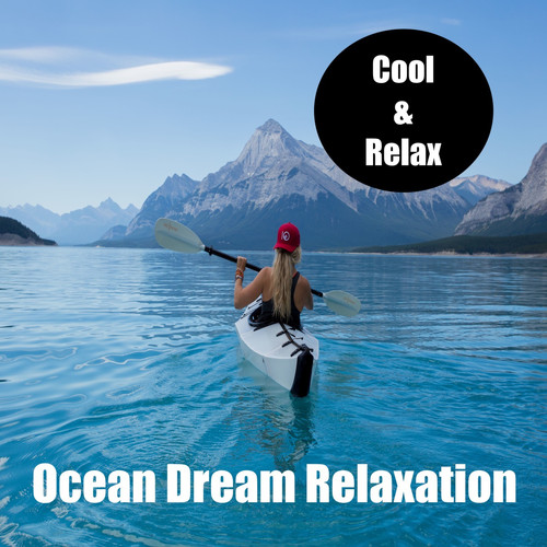 Cool & Relax MP3 Track Ocean Relaxation Dream (Medium Version)