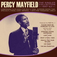 Percy Mayfield - The Singles Collection 1947-62