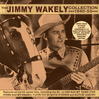 Jimmy Wakely - Collection 1940-53