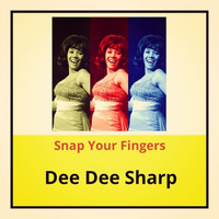 Dee Dee Sharp - Snap Your Fingers