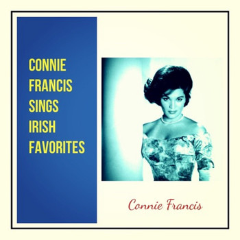 Connie Francis - Connie Francis Sings Irish Favorites
