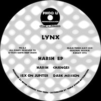 Lynx - Harsh EP (2019 Remaster)