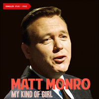 Matt Monro - My Kind of Girl (Singles 1960 - 1962)