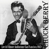 Chuck Berry - Chuck Berry... On Stage (Live at Fillmore Auditorium, 1967)