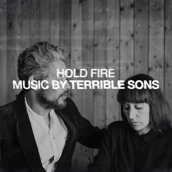 Terrible Sons - Hold Fire