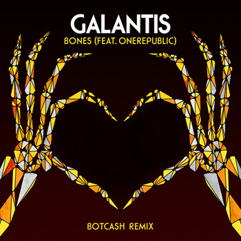 Galantis - Bones (feat. OneRepublic) (BotCash Remix)