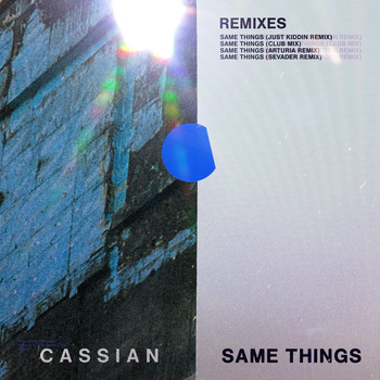 Cassian - Same Things (feat. Gabrielle Current) (Remixes)