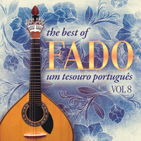 Varios Artistas - The Best of Fado: Um Tesouro Português, Vol. 8