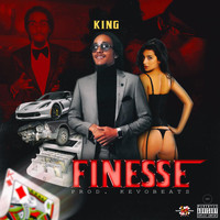 King - Finesse (Explicit)