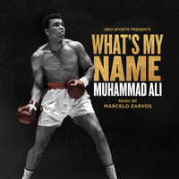 Marcelo Zarvos - What's My Name: Muhammad Ali (Original Motion Picture Soundtrack)