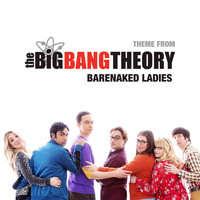 Barenaked Ladies - Theme From The Big Bang Theory
