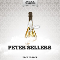 Peter Sellers - Face To Face