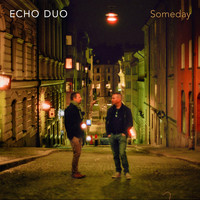 Echo Duo - Someday
