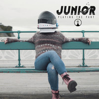 Junior - Playing the Part (Explicit)