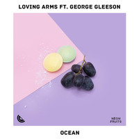 Loving Arms - Ocean (feat. George Gleeson)