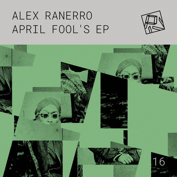 Alex Ranerro - April Fool's EP