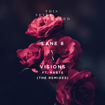 Lane 8 - Visions (The Remixes)