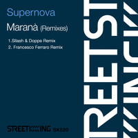 Supernova - Maranà (Remixes)