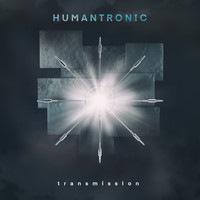 Humantronic - Transmission
