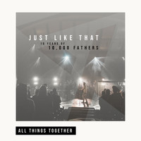 10,000 Fathers (featuring Aaron Williams) - All Things Together (Live)