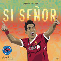 Liverpool Together (featuring The Ragamuffins & Marc Kenny) - Si Señor