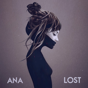 Ana - Lost (Explicit)