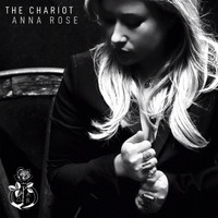 Anna Rose - The Chariot